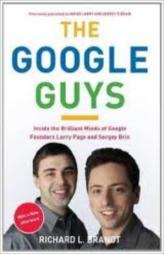 The Google Guys - Inside The Brilliant Minds Of Google Founders