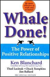 Whale Done! The Power Of Positive Relationship