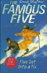 The Famous Five -Five Get Into A Fix