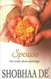 Spouse : The Truth About Marriage