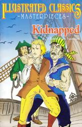 Illustrated Classics - Masterpieces - Kidnapped