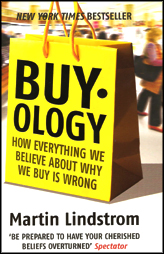 Buyology - How everything we believe about why We Buy Is Wrong