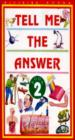 Tell Me The Answer - Book 2