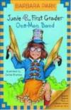 Junie B., First Grader One Man Band