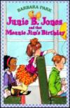 Junie B. Jones And The Meanie Jim'S Birthday