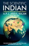 The Scientific Indian - A Twenty-first Century Guide to the World around Us